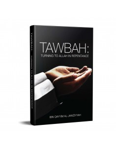 Tawbah: Turning to Allah in...