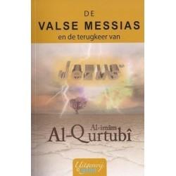 De valse Messias en de terugkeer van Jezus