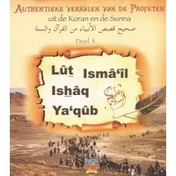 Lut, Ismaiel, Ishaq en Yaqoub