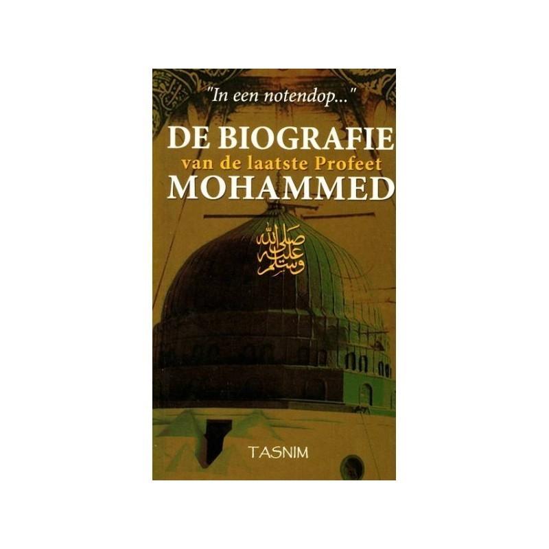 Biografie van de laatste profeet MOHAMMED
