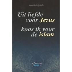 Uit liefde voor jezus, koos ik voor de islam
