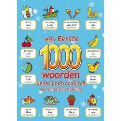 Mijn Eerste 1000 Woorden Nederlands-Arabisch met fonetische...