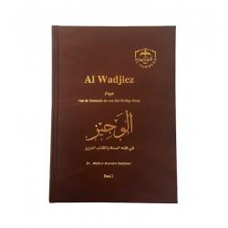 Al Wadjiez: Fiqh van de Soennah en van het Heilige Boek Deel...