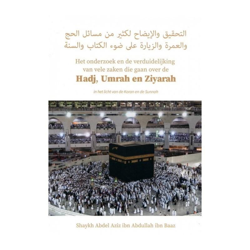 Hadj, Umrah en Ziyarah