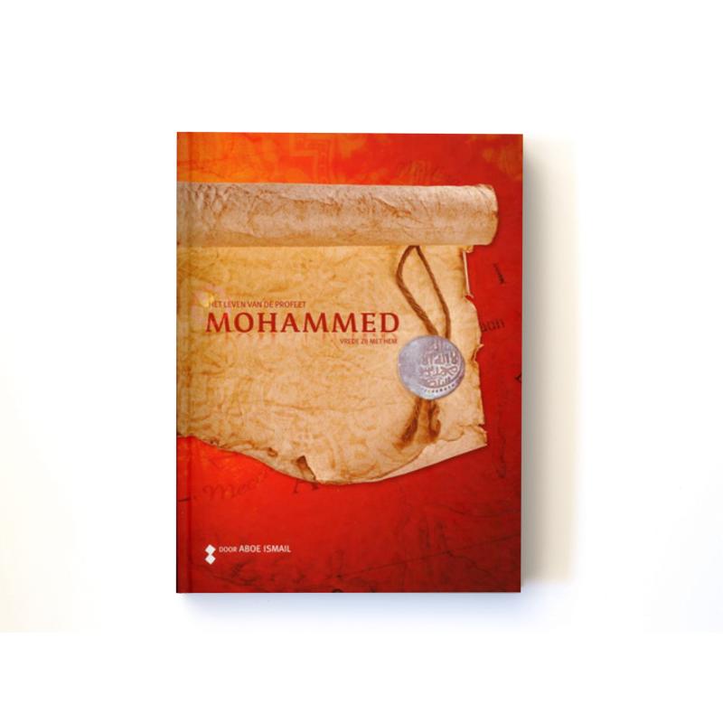 Het leven van de profeet Mohammed (vzmh)
