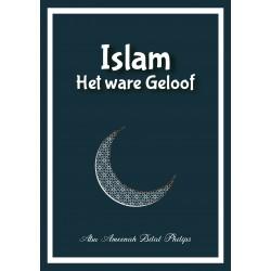 Islam, Het ware Geloof