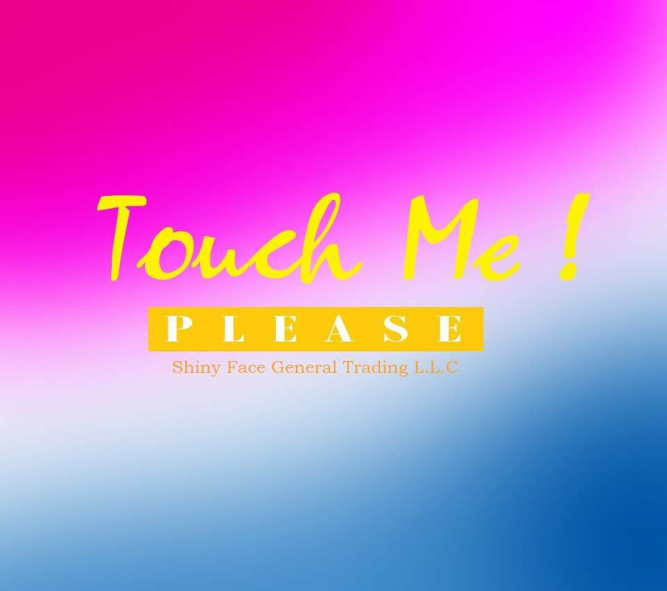 Touch Me! Please
